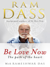 Be Love Now (eBook): The Path of the Heart