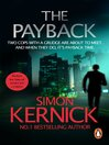 The Payback (eBook): (Dennis Milne 3)