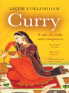 Curry (eBook): A Tale of Cooks and Conquerors