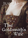 The Goldsmith's Wife (eBook): (Queen of England Series)
