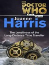 Doctor Who (eBook): The Loneliness of the Long-Distance Time Traveller (Time Trips)