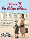There'll Be Blue Skies (eBook)