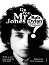 Do You Mr Jones? (eBook): Bob Dylan with the Poets and Professors
