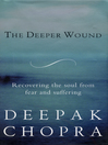 The Deeper Wound (eBook)