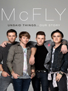 McFly (eBook): Unsaid Things...Our Story