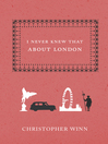 I Never Knew That About London (eBook)