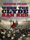 When the Clyde Ran Red (eBook)