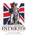 Pocket Book of Patriots (eBook): 100 British Heroes