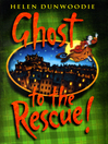 Ghost to the Rescue (eBook)