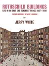 Rothschild Buildings (eBook): Life in an East-End Tenement Block 1887--1920