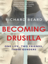 Becoming Drusilla (eBook): One Life, Two Friends, Three Genders