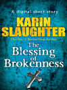 The Blessing of Brokenness (Short Story) (eBook)
