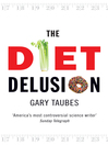 The Diet Delusion (eBook)