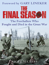 The Final Season (eBook): The Footballers Who Fought and Died in the Great War