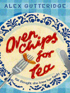 Oven Chips For Tea (eBook)