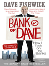 Bank of Dave (eBook): How I Took On the Banks