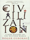 Civilization (eBook): A New History of the Western World
