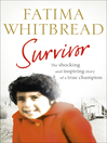 Survivor (eBook): The Shocking and Inspiring Story of a True Champion