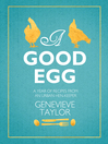 A Good Egg (eBook): A Year of Recipes from an Urban Hen-keeper