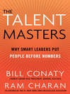 The Talent Masters (eBook): Why Smart Leaders Put People Before Numbers
