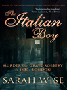 The Italian Boy (eBook): Murder and Grave-Robbery in 1830s London