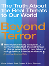 Beyond Terror (eBook): The Truth About the Real Threats to Our World