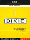 Bikie (eBook): A Love Affair with the Racing Bicycle