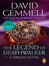 The Legend of Deathwalker (eBook): Drenai Series, Book 7