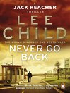 Never Go Back (eBook): Jack Reacher Series, Book 18