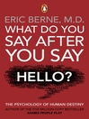 What Do You Say After You Say Hello (eBook)
