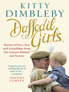 Daffodil Girls (eBook): Stories of love, loss and friendship from the women behind our heroes