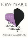 New Year's (eBook): A Prequel to The Love Affairs of Nathaniel P.