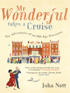 Mr Wonderful Takes a Cruise (eBook): The Adventures of an Old Age Pensioner