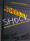 Shell Shock (eBook): The Secrets And Spin Of An Oil Giant
