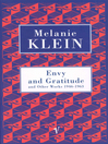 Envy and Gratitude and Other Works 1946-1963 (eBook)