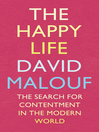 The Happy Life (eBook): The Search for Contentment in the Modern World