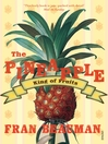 The Pineapple (eBook): King of Fruits