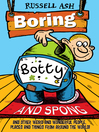 Boring, Botty and Spong (eBook)