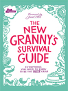 The New Granny's Survival Guide (eBook): Everything You Need to Know to Be the Best Gran