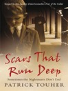 Scars that Run Deep (eBook): Sometimes the Nightmares Don't End