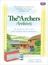 The Archers Archives (eBook)