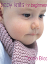 Baby Knits For Beginners (eBook)