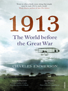 1913 (eBook): The World before the Great War