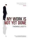My Work Is Not Yet Done (eBook)