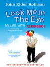 Look Me in the Eye (eBook): My Life with Asperger's