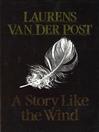 A Story Like the Wind (eBook)