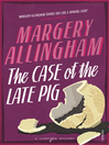 The Case of the Late Pig (eBook)
