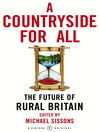 A Countryside For All (eBook): The Future of Rural Britain