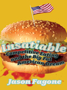 Insatiable Competitive Eating and the Big Fat American Dream