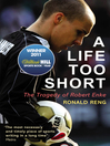 A Life Too Short (eBook): The Tragedy of Robert Enke